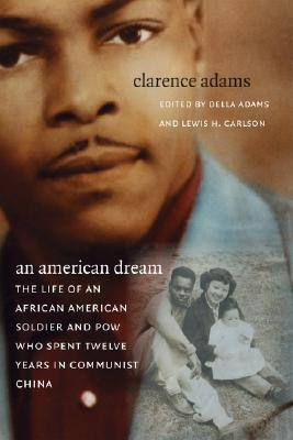 An American Dream By Adams, Clarence/ Adams, Della (EDT)/ Carlson, Lewis H. (EDT)